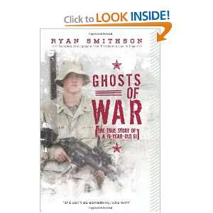 Ghosts of War: The True Story of a 19 Year Old GI