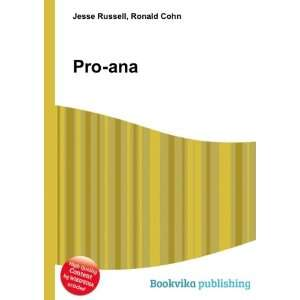 Pro ana: Ronald Cohn Jesse Russell: Books