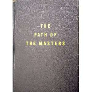 The path of the masters, the science of Surat shabda yoga. Santon