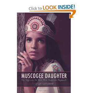 Muscogee Daughter My Sojourn to the Miss America Pageant