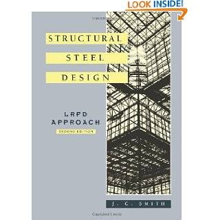 Structural Steel Design LRFD Approach by J. C. Smith ( Paperback