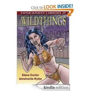 Diseased Libido Volume 2   Wildthings eBook Carter Rydyr