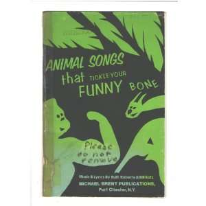 Animal songs that tickle your funny bone: Ruth Roberts