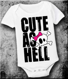 CUTE AS HELL * FUNNY RUDE BABY ONE PIECE ROMPER
