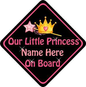 Child/Baby On Board Car Sign Our Little Princess Pers B