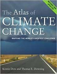 The Atlas of Climate Change Mapping the Worlds Greatest Challenge