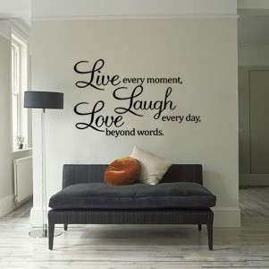 Decal Live every moment,Laugh every day,Love beyond words