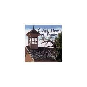 Sweet Hour of Prayer: 22 Hymns & Gospel Songs: Various