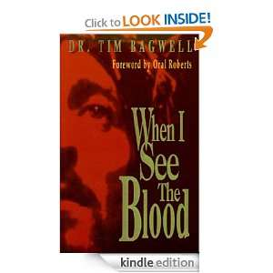 When I See the Blood: Tim Bagwell, Harold McDougal:  Kindle