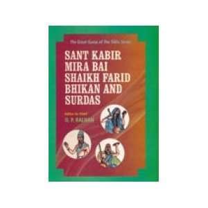 Sant Kabir, Mira Bai, Shaikh Farid Bhikan and Sur Das