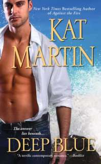 Deep Blue by Kat Martin, Kensington Publishing