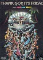 LOVE & KISSES Thank God Its Friday 1978 SHEET MUSIC