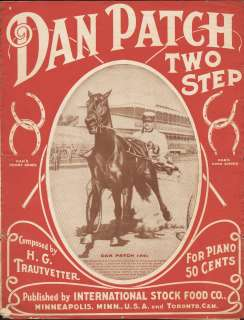 Dan Patch Two Step & March 1902 CHAMPION RACE HORSE Sheet Music Intl