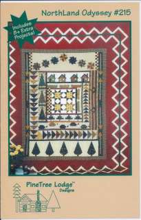 New Northland Odyssey Quilt Pattern 215 Pine Tree Lodge Designs