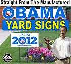 BARACK OBAMA President 2012 Yard Lawn Signs. SPECIAL