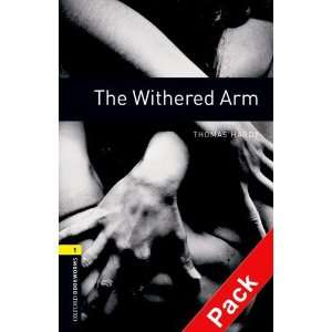 Withered Arm (Oxford Bookworms ELT)