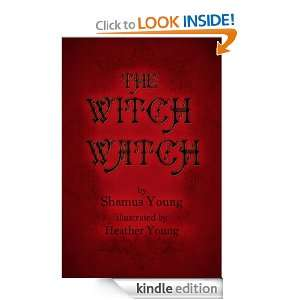 The Witch Watch Shamus Young, Heather Young  Kindle Store