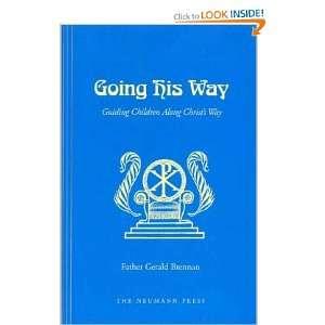 Going His Way (9781930873759) Fr. Gerald Brennan Books