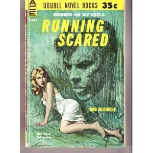 Running Scared / Man Killer (Classic Ace Double, D 469