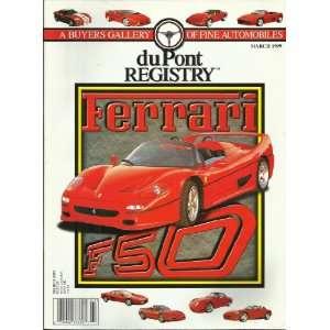March 1999 Ferrari F50 A BUYERS GALLERY OF FINE AUTOMOBILES Books