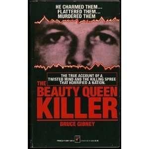 The Beauty Queen Killer (9781558173453) Bruce Gibney