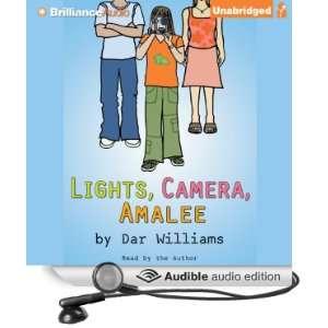 Lights, Camera, Amalee (Audible Audio Edition) Dar Williams Books