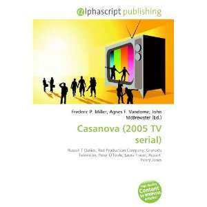 Casanova (2005 TV serial) (9786133793255): Books