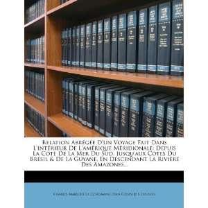 ): Charles Marie de La Condamine, Jean Godin des Odonais: Books