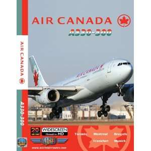Air Canada Airbus A330 300:  , Just Planes: Movies & TV