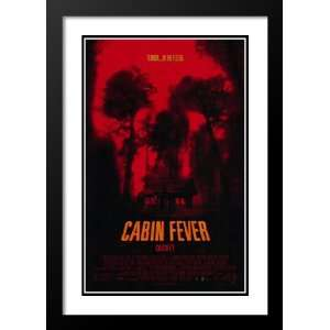 Cabin Fever 32x45 Framed and Double Matted Movie Poster