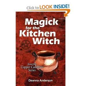 Magick for the Kitchen Witch [Paperback] Deanna L Anderson Books