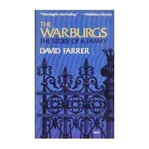 The Warburgs The Story of a Family David Farrer Books