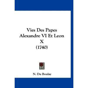 Et Leon X (1740) (French Edition) (9781120051950): N. Du Boulay: Books