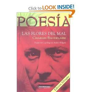 Las Flores del Mal (Spanish Edition) and over one million other books
