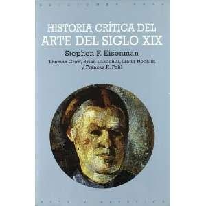 arte del siglo XIX / Critical History of Nineteenth Century Art (Arte