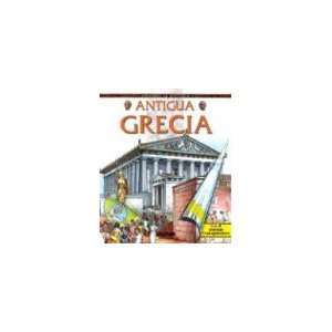 Antigua Grecia/ Ancient Greece (Mirando La Historia/ ing at