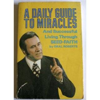 Daily Guide To Miracles by Oral Roberts ( Paperback   1980)