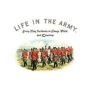Vintage Art Life in the Army Every Day Incidents in Camp, Field, and