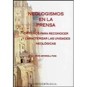 unidades neologicas: Maria Estornell Pons: 9788437075549:
