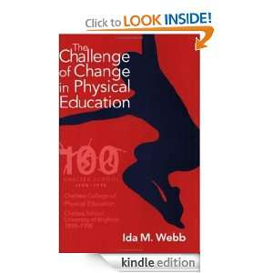 of Change in Physical Education: Ida M.Webb:  Kindle Store