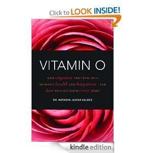 Vitamin O Dr. Natasha Janina Valdez  Kindle Store