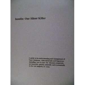 Insulin: Our silent Killer: Thomas Smith:  Books