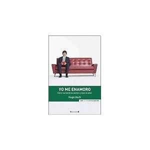 YO ME ENAMORO (9789876270618): ASCH HUGO: Books