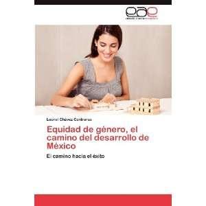 (Spanish Edition) (9783848472536) Leonel Chávez Contreras Books