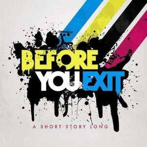 Short Story Long: Before You Exit: Music