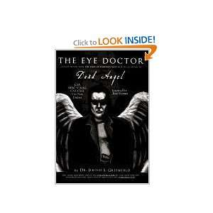 The Eye Doctor Dark Angel (9781462033126) Dr. Jerold S
