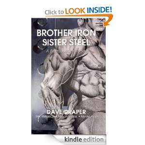 Brother Iron Sister Steel: Dave Draper:  Kindle Store