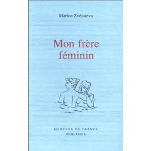 . Lettre à le (9782715215955): Marina Zvétaieva: Books