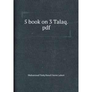 5 book on 3 Talaq.pdf Muhammad Tariq Hanafi Sunni Lahori