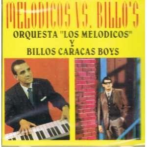 Orquesta Los Melodicos Y Billos Caracas Boys Melodicos